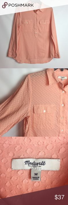 """Madewell Peach Popover in Clipdot Madewell Peach Popover in Clipdot   Size small   Our signature slip-it-on style in a sheer fabric with lots of plush texture.  True to size. 100% Cotton. Machine wash. Item A3410.  Great condition!  Length is approximately 29"""" from shoulder & 19"""" pit to pit Madewell Tops Button Down Shirts"""