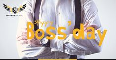 Wishing you a Happy Boss' Day from Security Brokerz!