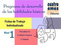 MI MUNDO DE PEDAGOGÍA TERAPEÚTICA: PROGRAMA DE DESARROLLO DE HABILIDADES BÁSICAS
