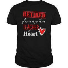 RETIRED TEACHER SCHOOL TSHIRT