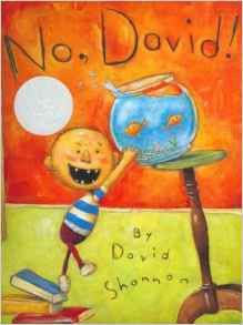 No, David! When David Shannon was five years old, he wrote and illustrated his first book. On every page were these words: NO, DAVID! . . . and a picture of David doing things he was not supposed to d