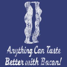 Vintage Anything Can Taste Better With Bacon