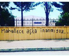 Mahallece aşka inanmıyoz...  #sözler #anlamlısözler #güzelsözler #manalısözler…