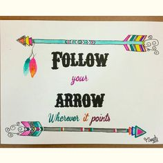 Follow Your Arrow by GypsyLovePeace on Etsy