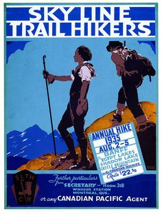 Travel Poster Skyline Trail Hikers Banff National Park by Norman Fraser 1935 Digitally Edited. Canadian Pacific Railway, Canadian Rockies, Skyline, Train Posters, Banff National Park, The Old Days, Vintage Travel Posters, Retro Posters, Art Design