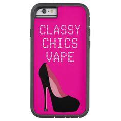 Classy Chics Vape iPhone6 Case #zazzle #iphone6 #vaping