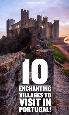 10 Enchanting Villages To Visit In Portugal - Hand Luggage Only - Travel, Food…