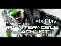 Splinter Cell Blacklist Ep3 So Many Deaths LOL