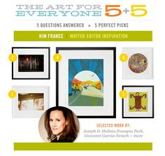 Super psyched to feature Kim France in today's 5+5. (And love her picks too, of course.)