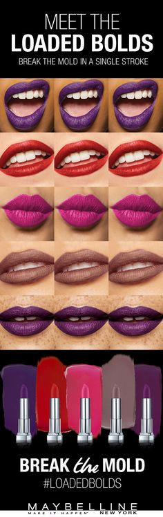 Show your bold side with Maybelline's new Loaded Bolds lipstick collection. Add a pop of colour to your look or go understated in a nude lip with shades like Violet Vixen, Dynamite Red, Rebel Pink, Gone Greige and Midnight Merlot. Add any one of these hues to your look and break the mold.