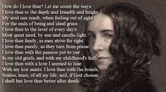 Elizabeth Barrett Browning ~ How Do I Love Thee? poem with text, via YouTube.