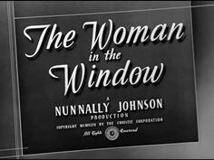 The Woman in the Window is a film noir directed by Fritz Lang that tells the story of psychology professor Richard Wanley (Edward G. Robinson) who meets and becomes enamored of a young femme fatale (Joan Bennett) (titolo italiano: La donna del ritratto) 1940s Movies, Old Movies, John Carradine, Peter Lorre, Joan Bennett, Fritz Lang, Old Time Radio, Film Noir, Writing