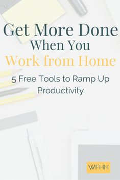 Help maximize your time and get more done when you work from home with these 5 free productivity tools!