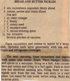 Recipe Clipping For Bread & Butter Pickles *I LOVE bread & butter pickles! They're the BEST! Retro Recipes, Old Recipes, Vintage Recipes, Recipies, Family Recipes, Drink Recipes, Bread & Butter Pickles, Bread N Butter, Canning Tips