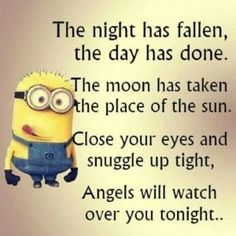 Funny Good Night Minion Quotes Sayings - Yahoo Search Results Yahoo Image Search . Quotes For Him, Cute Quotes, Funny Quotes, Funny Humor, Top Quotes, Humor Quotes, Ems Funny, Funny Poems, Unique Quotes