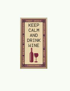 Keep Calm and Drink Wine Cross Stitch Pattern by StitcherzStudio on Etsy