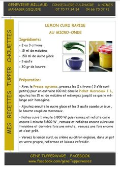 lemon curd M. Tupperware Micro Onde, Tupperware Recipes, Lemond Curd, Tupperware Pressure Cooker, Cuisine Diverse, Food Illustrations, Dessert Recipes, Desserts, Mousse