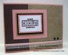 stampin up eat chocolate images - Bing Images
