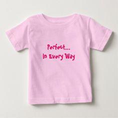 PerfectIn Every Way T Shirt, Hoodie Sweatshirt