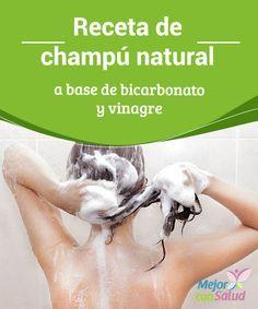 Champú natural a base de bicarbonato y vinagre  Los champús convencionales tienen sustancias dañinas para nuestra salud. Con bicarbonato y vinagre podemos preparar un champú natural y económico.