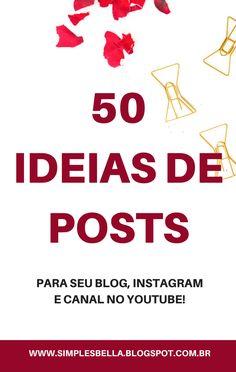 Está buscando conteúdo para seu blog, instagram ou canal no youtube? Acesse o post e encontre 50 ideias que com certeza irão te ajudar! #dicasparablogs #marketingdeconteudo #dicasparablogueiras