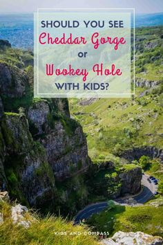 Cheddar Gorge and Wookey Hole are separate attractions in Somerset, UK.  Both have incredible caves to explore but which is best for your family?