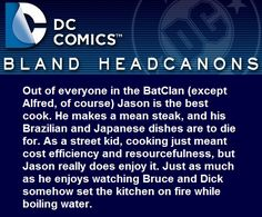 I could write pages on my opinions of the bat family and cooking, but this is definitely up there on the list