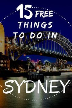 Here is a list of 15 free things to do in Sydney. Sydney should be on everyone's list of places to visit in Australia. It is a happening city with so much to do. You will never be bored. #Australia #Sydney #travelaustralia #seeaustralia