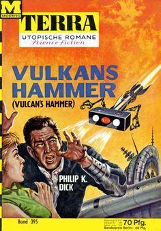 Terra SF 395 Vulkans Hammer   VULCAN'S HAMMER Philip K. Dick  Titelbild 1. Auflage:  Johnny Bruck
