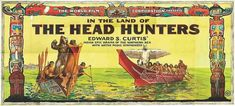 Edward S. Curtis and his production team worked from 1911 to 1914 with the Kwakwaka'wakw tribe of British Columbia to make the 65-minute dramatic documentary film In the Land of the Head Hunters.