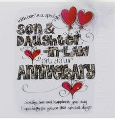 Happy anniversary for son and daughter in law Happy Wedding Anniversary Message, Anniversary Quotes For Couple, Happy Anniversary Wishes, Anniversary Cards, Anniversary Congratulations, Anniversary Funny, Daughter In Law Quotes, Son Quotes, Qoutes
