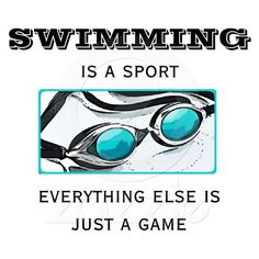 My brother will say I'm going to my hockey game but not me i go to meets. swimming is a real sport so don't say that it's not
