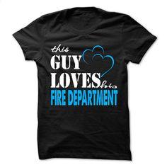 This Guy Love His Fire department  T Shirt, Hoodie, Sweatshirts - tshirt printing #Tshirt #fashion
