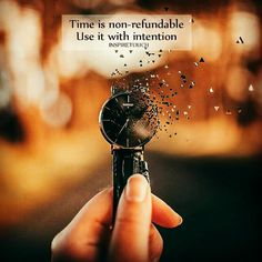 #time is not #refundable.. #life #inspiration #motivational #quotes #thedailylife