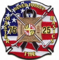 "Maryland - Baltimore County Fire Dept. Memorial ""Never Forget"" patch"