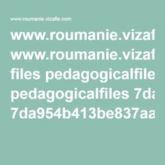 www.roumanie.vizafle.com files pedagogicalfiles 7da954b413be837aa5d15010.pdf