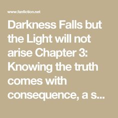 Darkness Falls but the Light will not arise Chapter 3: Knowing the truth comes with consequence, a south park fanfic | FanFiction