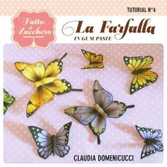 Tutorial de mariposas con pasta de goma - CakesDecor
