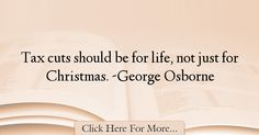 George Osborne Quotes About Christmas - 75530