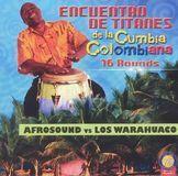 Encuentro de Titanes de la Cumbia Colombiana [CD]
