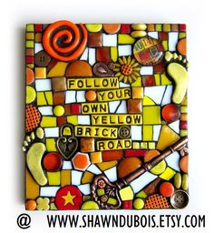 FOLLOW YOUR OWN YELLOW BRICK ROAD.  handmade mixed media mosaic stained glass polymer clay wizard of oz Kansas tornado art graduation gift inspirational plaque
