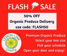 50% OFF organic produce delivery at Lemon Lime Delivery www.lemonlimedelivery.com