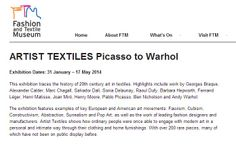 """Modeconnect.com """"ARTIST TEXTILES Picasso to Warhol"""" a new exhibition at the London Fashion & Textile Museum - 31 Jan to 17 May 2014 - #fashionevents #UK"""