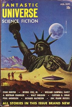 Adventures in Science Fiction Cover Art: The Statue of Liberty on Magazine and Novel Covers Pulp Fiction, Art Science Fiction, Science Fiction Magazines, Fiction Novels, Sci Fi Novels, Sci Fi Books, Arte Sci Fi, Sci Fi Art, Pulp Magazine