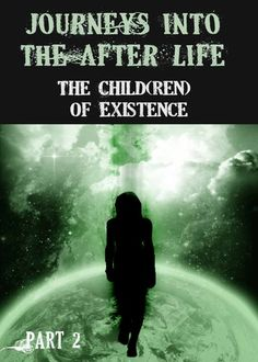 In this interview – a Child gives perspective of his first encounter with the Interdimensional Portal, his process of Death, why children did not join 'Heaven' after death but was protected in the Physical and how existence functioned before the existential process started with the opening of the Interdimensional Portal.