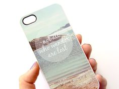 iPhone 5 Case - Not All Who Wander Are Lost -  via Etsy.