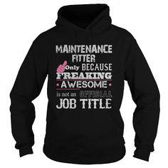 Awesome Maintenance Fitter Shirt #mom shirt #lace sweatshirt. ORDER HERE  => https://www.sunfrog.com/Jobs/Awesome-Maintenance-Fitter-Shirt-Black-Hoodie.html?68278
