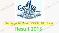 Sargodha board online 25th July SSC Matric 9th 10th class Result 2015