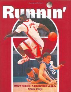 Runnin': UNLV Rebels A Basketball Legacy by Steve Carp,http://www.amazon.com/dp/1932173129/ref=cm_sw_r_pi_dp_opumsb0SK8Z7RCH5