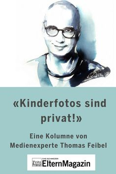 Kinderfotos sind privat und gehören nichts ins Internet, sagt Medienexperte Thomas Feibel. #medien #datenschutz #kinderfotos #internet #fritzundfraenzi #intimsphäre #thomasfeibel Smartphone, Internet, Movie Posters, Movies, 14 Year Old, Media Literacy, New Media, Good Relationships, Information Privacy